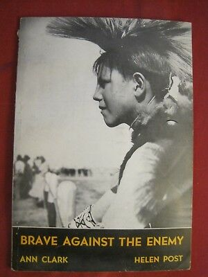 """1944 Book """"brave Against The Enemy""""  By Ann Clark, Bureau Of Indian Affairs"""