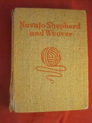 1936 Book 1St Edition Navajo Shepherd And Weaver By Gladys A Reichard