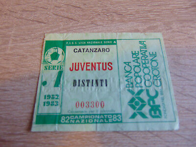 Biglietto Ticket Stadio Calcio Football Serie A B C Catanzaro Juventus Juve 82-3