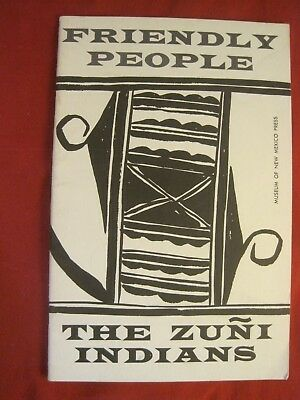 """1963 Book """"frendly People The Zuni Indians"""" By Bertha P. Dutton"""