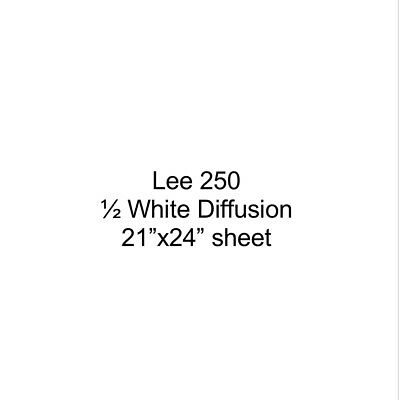 Lee Filter 250 1/2 White Diffusion 21x24 inch sheet Lighting Gel