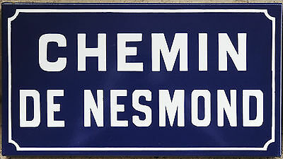Old French enamel steel road street sign plaque plate Chemin de Nesmond Normandy