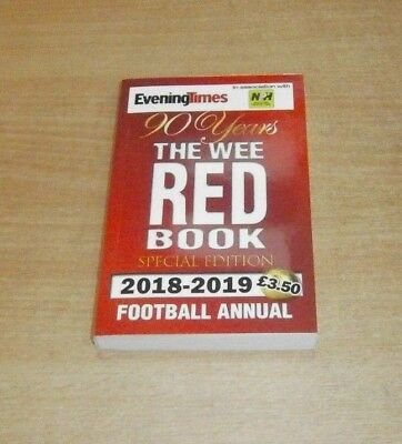 The Evening Times Wee Red Book 2018-2019 Special Edition Football Annual 90Years