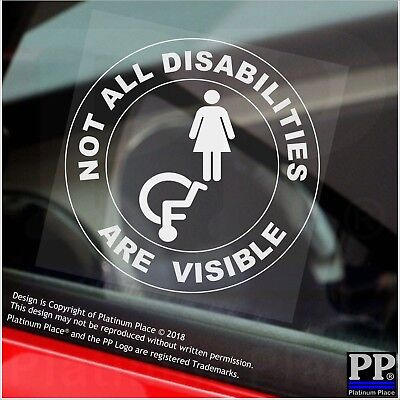 1 Not All Disabilities Are Visible-Round-FEMALE-Window Sticker-Sign,Car,Disabled