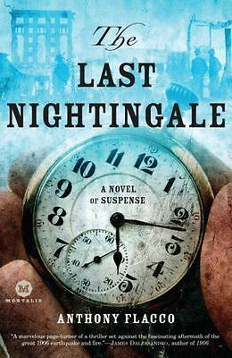 The Last Nightingale: A Novel of Suspense (Mortalis.), Anthony Flacco, Good Cond