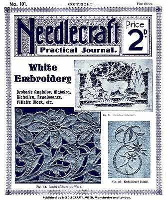 Needlecraft Practical Journal #101 c.1909 Vintage White Embroidery Instructions