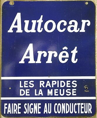 Old French enamel street express autocar bus coach stop sign Meuse East France