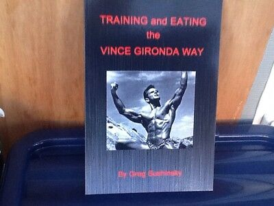 Training And Eating The Vince Gironda Away by Greg Sushinsky