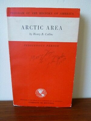 Arctic Area: Indigenous Period by Henry B Collins (paperback, 1954)