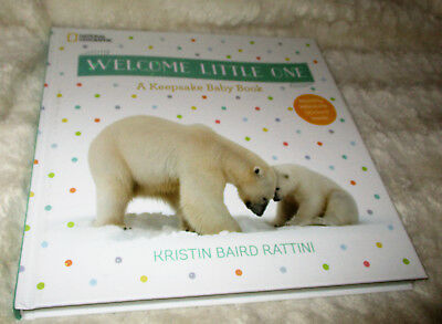 National Geographic Welcome Little One Keepsake Baby Book Kristin Baird Rattini