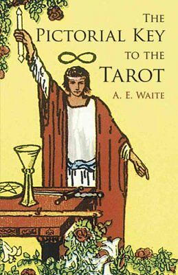 The Pictorial Key to the Tarot by A. E. Waite 9780486442556 (Paperback, 2005)