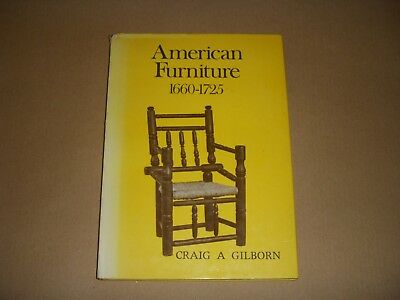 AMERICAN FURNITURE 1660-1725 by CRAIG GILBORN 1970 BOOK