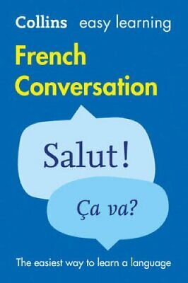 Easy Learning French Conversation by Collins Dictionaries 9780008111984