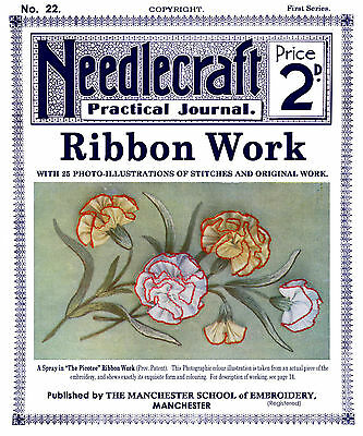 Needlecraft Practical Journal #22 c.1902 Excellent Instruction Ribbon Embroidery