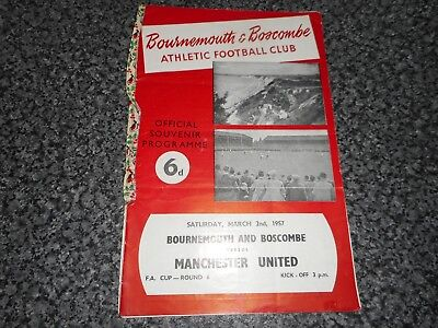 BOURNEMOUTH & BOSCOMBE ATHLETIC  v  MANCHESTER UNITED  1956/7  FAC 6 ~ MARCH 2nd