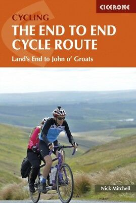 The End to End Cycle Route: Land's End to John o' Groats (Ciceron...