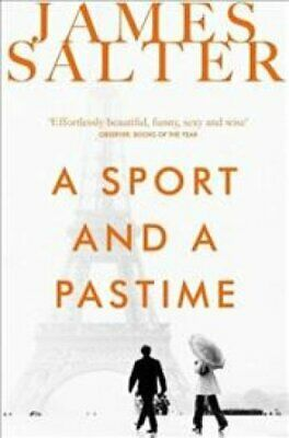 A Sport and a Pastime by James Salter 9781447240501 (Paperback, 2014)