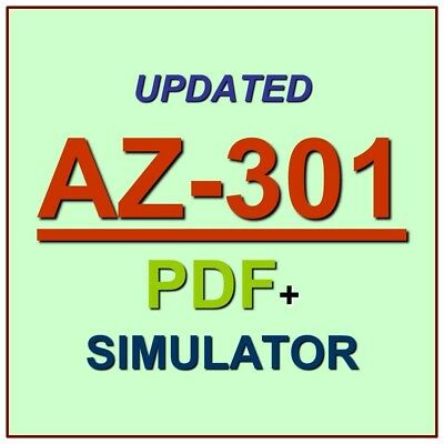 Latest AZ-301 Verified Practice Test Exam QA SIM PDF+Simulator