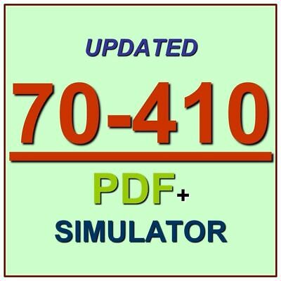 Latest 70-410 Verified Practice Test 410 Exam QA PDF+Simulator