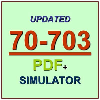 Latest 70-703 Verified Practice Test 703 Exam QA PDF+Simulator