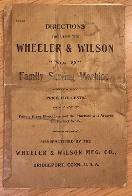Wheeler And Wilson No.9 Sewing Machine Instructions
