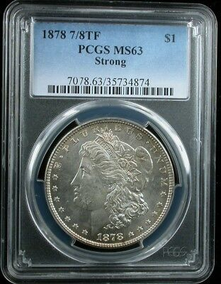 1878 7Tf $1 Pcgs Ms 63 Strong 1878 7/8 Tail Feathers Morgan Silver Dollar