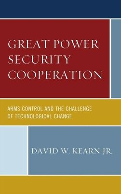 Great Power Security Cooperation, 9780739189436