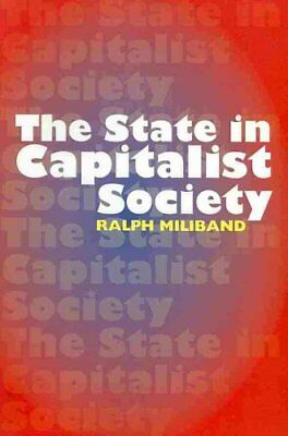State in Capitalist Society by Ralph Miliband 9780850366884 (Paperback, 2009)