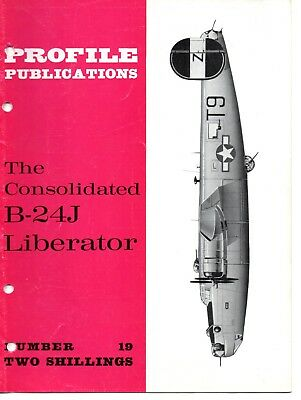 PROFILE PUBLICATIONS (AIRCRAFT MAGAZINE) No.19 - CONSOLIDATED B-24J LIBERATOR