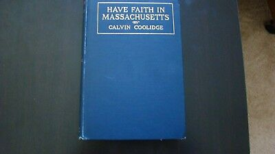 Calvin Coolidge Autographed 1St Edition--Have Faith In Massachusetts