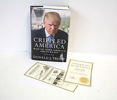 Crippled America: How to Make America Great Again-DONALD TRUMP-SIGNED COPY w/COA