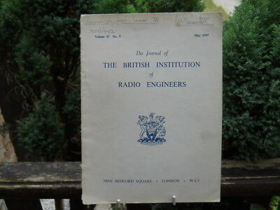 Journal of the British Institution of Radio Engineers, May 1957