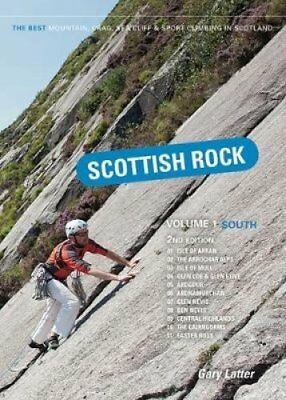 Scottish Rock: The Best Mountain, Crag, Sea Cliff and Sport Cli... 9781906095581