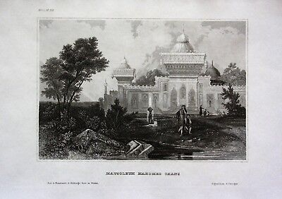 1840 - Mausoleum Mahomed Chan Indien India Asien Asia engraving Stahlstich