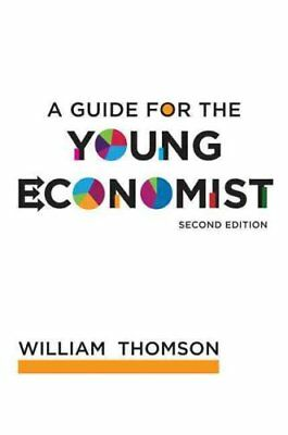 A Guide for the Young Economist by William Thomson 9780262515894