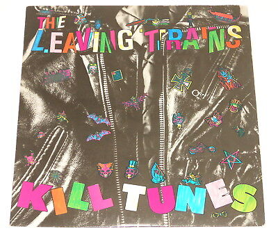 The Leaving Trains - LP - Kill Tunes - USA 1986 - SST Records SST 071