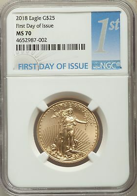 2018 G$25 Half-Ounce Gold Eagle, First Day of Issue, NGC MS 70