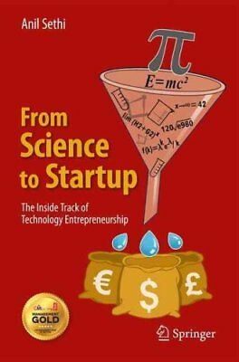 From Science to Startup: The Inside Track of Technology Entrepreneurship by...
