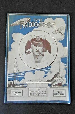 THE RADIOGRAPH Feb 1921 - Official Association of Wireless Telegraphists