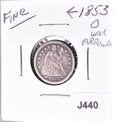 "1853-O  Liberty Seated Dime 10C    Silver  Fine  ""With Arrows""   *J440"