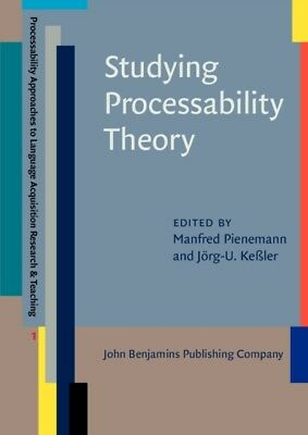 STUDYING PROCESSABILITY THEORY AN INTROD, Pienemann, Manfred, Kes...