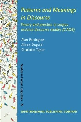 PATTERNS & MEANINGS IN DISCOURSE THEORY , Partington, Alan, Dugui...