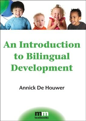 An Introduction to Bilingual Development (MM Textbooks) (Paperbac...