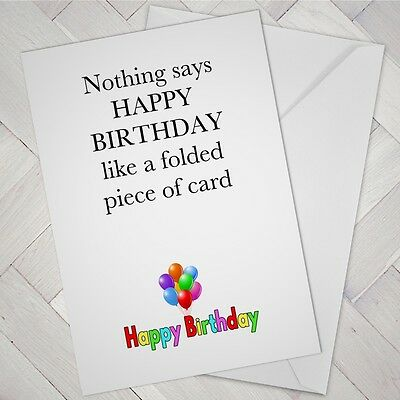 FUNNY BIRTHDAY CARD Male Female Boy Girl Friend Best Mate Happy Cards Joke