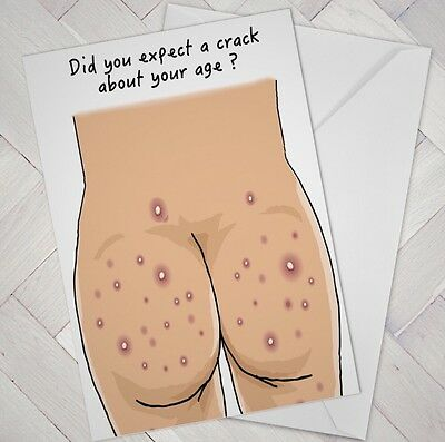 FUNNY BIRTHDAY CARD Offensive Rude Crack Age Male Female Friend Man Woman