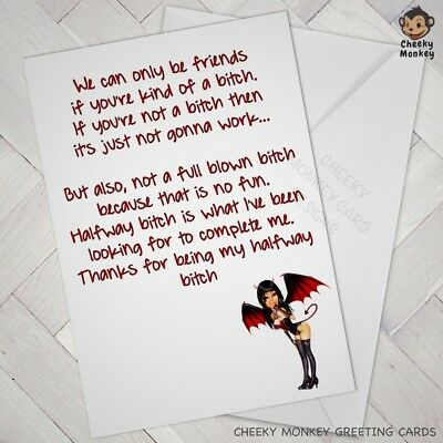 Funny Birthday CARD BEST FRIEND Mate Female Bitch Freind Happy WOMAN CARDS Girl