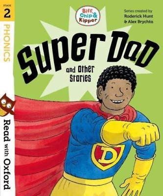 Hunt, Roderick-Read With Oxford: Stage 2: Biff, Chip And Kipper: Super  BOOK NEW