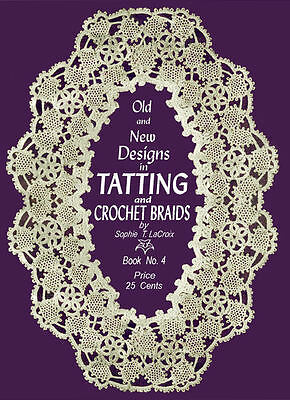 Sophie LaCroix #4 c.1915 Fantastic Vintage Tatting Shuttle Lace Pattern Book