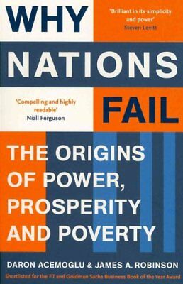 Why Nations Fail The Origins of Power, Prosperity and Poverty 9781846684302