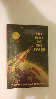 National Council Boy Scouts of Canada The Way to the Stars Wolf Cub Book 1963